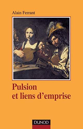 9782100054886: Pulsion et liens d'emprise
