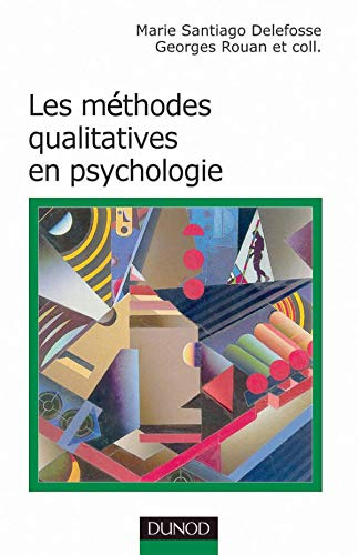 9782100055005: Les méthodes qualitatives en psychologie.
