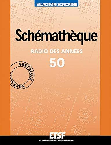 9782100055142: Schémathèque, radio des années 50