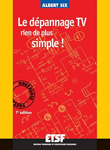 9782100055180: Le D�pannage TV : Rien de plus simple !