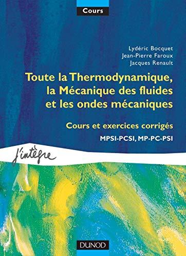 Toute la Thermodynamique, la Mécanique des fluides: Faroux, Jean-Pierre ;
