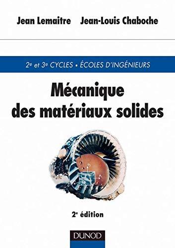 Mécanique des matériaux solides: Jean-Louis Chaboche et