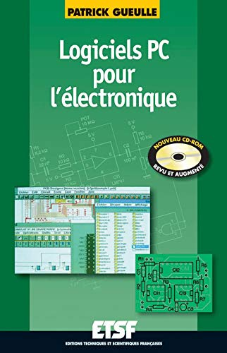 9782100056873: Logiciels PC pour l'électronique + CD-ROM