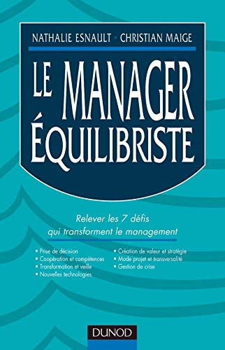 9782100056989: Le manager equilibriste