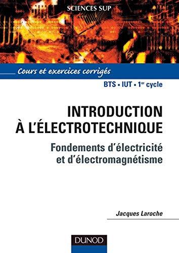 9782100057146: Introduction à l'électrotechnique : Cours et exercices corrigés