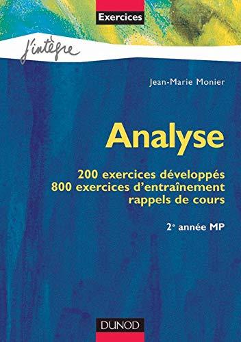 9782100057382: Analyse : 200 exercices développés, 800 exercices d'entraînement, rappels de cours : 2e année MP