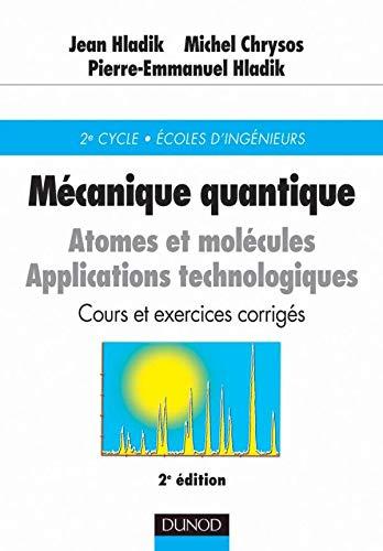 9782100057429: Mécanique quantique : Atomes et molécules - Cours et exercices corrigés