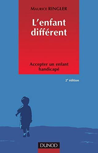 9782100057603: L'Enfant différent : Accepter un enfant handicapé
