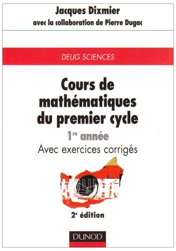 Cours de mathématiques du premier cycle, tome1: Dixmier, Jean