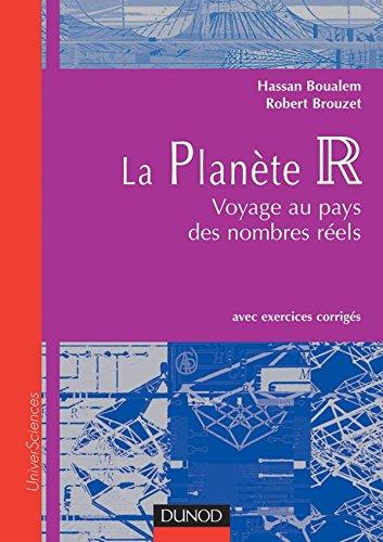 9782100059409: La Plan�te R : Voyage au pays des nombres r�els