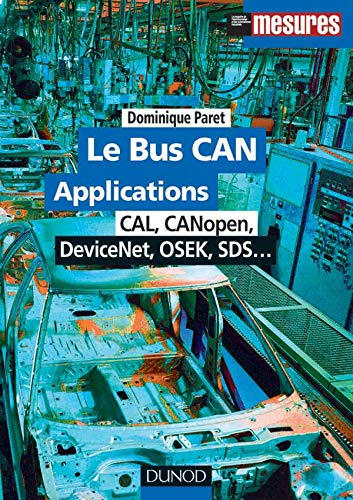 9782100059614: Le bus CAN. Applications : CAL, CANopen, DeviceNet, OSEK, SDS...