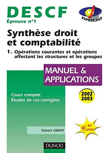 9782100063376: Descf �preuve num�ro 1 : Synth�se droit et comptabilit�, tome 1, manuel et applications
