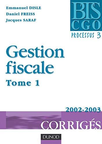 9782100063574: Gestion fiscale processus 3, tome 1 : Corrigés