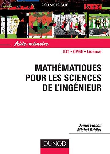9782100065165: Aide mémoire mathématiques pour les sciences de l'ingénieur