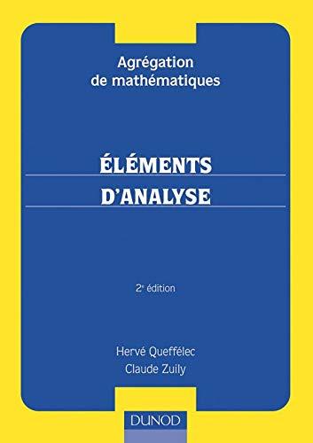 9782100065356: Agr�gation de math�matiques : �l�ments d'analyse