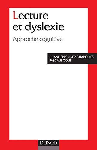 9782100067084: Lecture et dyslexie : Approche cognitive