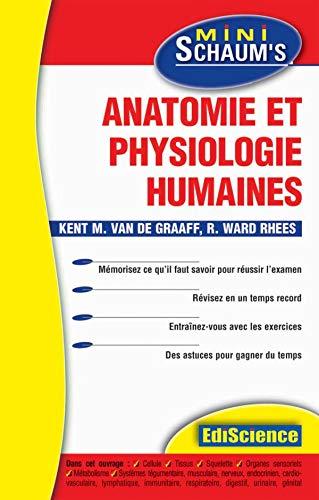 Anatomie et physiologie humaines - L'essentiel du: Vandegraaff