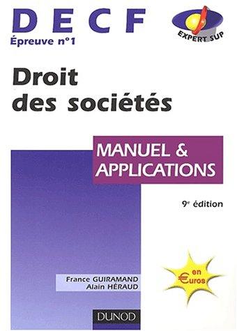 9782100067138: Droit des soci�t�s, DECF n�1 : Manuel & Applications, 9e �dition