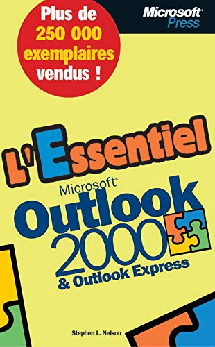 L'Essentiel Microsoft Outlook 2000 & Microsoft Outlook Express (210006746X) by Nelson