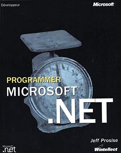 9782100067497: Programmer .NET : Manuel de r�f�rence