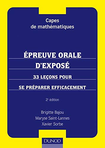 9782100067565: Capes de mathématiques : Préparation à l'épreuve orale d'exposé