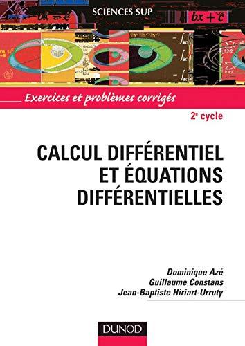 9782100067725: Calcul différentiel et équations différentielles pour la licence : Problèmes corrigés