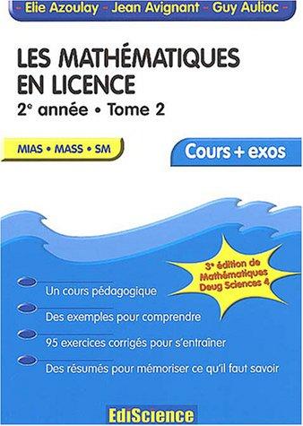 9782100067954: Math�matiques en licence - Cours et exercices r�solus, tome 2 - 2e ann�e