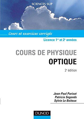 9782100068463: Cours de physique optique : Cours et exercices corrigés