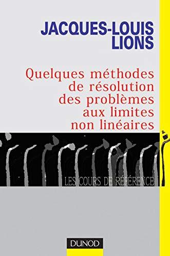 9782100068470: Quelques méthodes de résolution des problèmes aux limites non linéaires