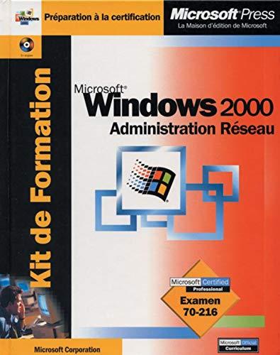 Kit windows 2000 administration r?seau + CD ROM