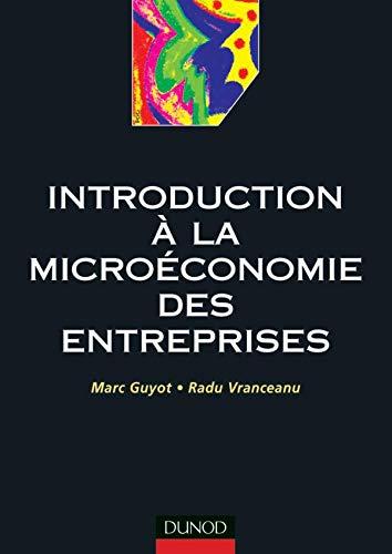 9782100068586: Introduction à la microéconomie des entreprises