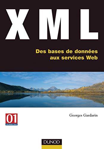 9782100069330: XML : Des bases de données aux services Web
