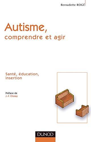 9782100070190: Autisme : Comprendre et agir
