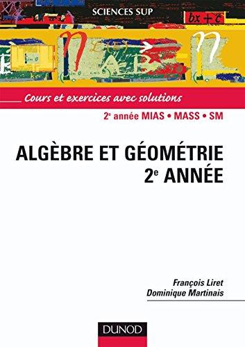 9782100070251: Mathematiques pour le deug : algebre et géometrie 2e annee - cours et exercices avec solutions