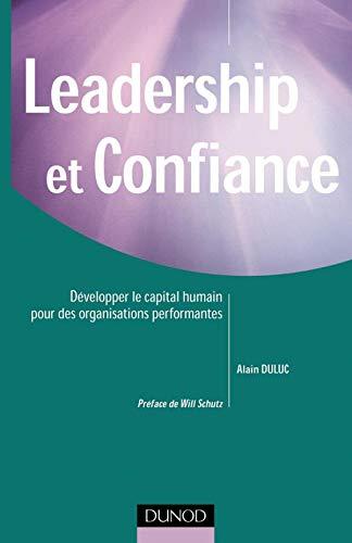 9782100070312: Leadership et confiance - D�velopper le capital humain pour des organisations performantes