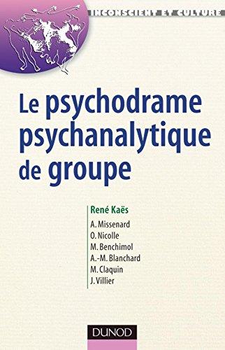 9782100070480: Le psychodrame psychanalytique de groupe