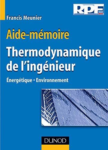 9782100071548: Aide-mémoire de thermodynamique de l'ingénieur : Énergétique - Environnement