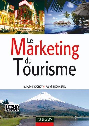 9782100072071: Le Marketing du Tourisme