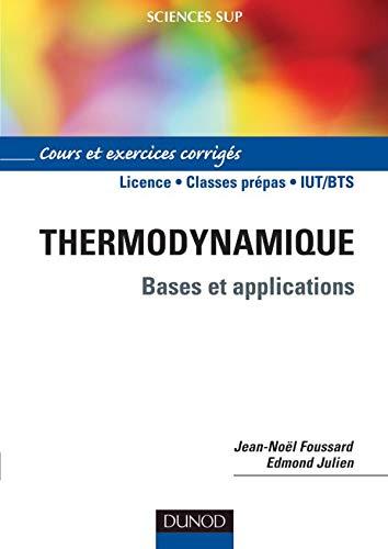 9782100072514: Thermodynamique : Bases et explications, Cours et exercices corrigés