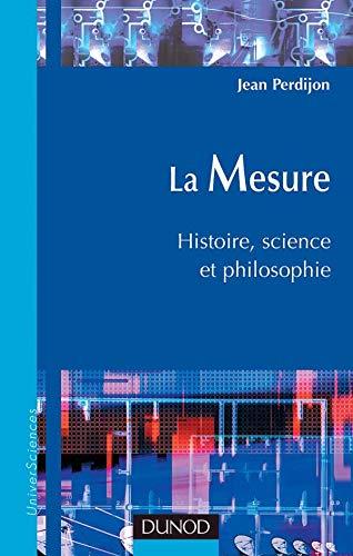9782100072538: La mesure : Histoire, science et philosophie
