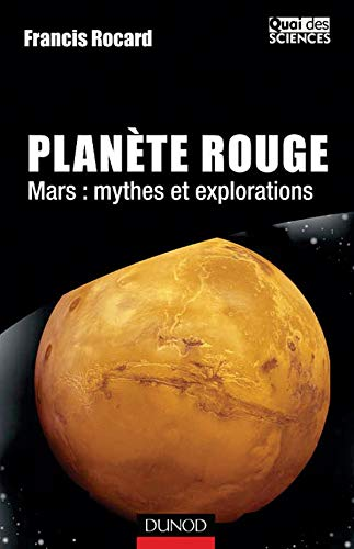 9782100072606: Planète Rouge - Mars : Mythes et explorations