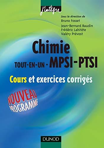 9782100072934: Chimie tout-en-un MPSI-PTSI : Cours et exercices corrigés