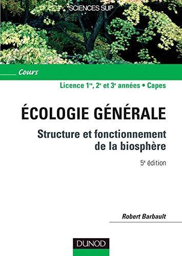9782100073429: Ecologie générale : Structure et fonctionnement de la biosphère