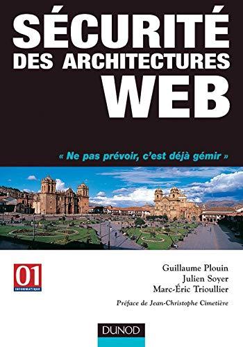 9782100073542: Sécurité des architectures web