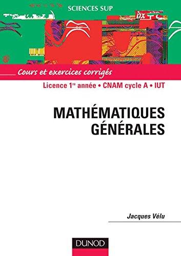 Mathématiques générales : Licence 1ère année -: Jacques Vélu