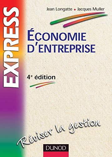 9782100074334: Économie d'entreprise - 4ème édition