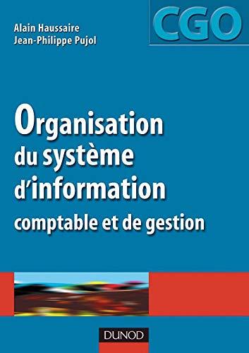 9782100074402: Organisation du système d'information comptable : Manuel