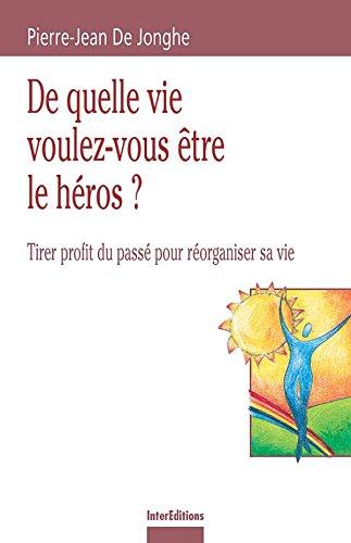 9782100074594: De quelle vie voulez-vous être le héros ?