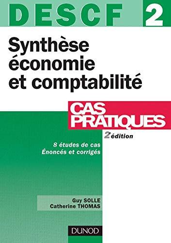 9782100075065: DESCF, numéro 2 : Synthèse économie et comptabilité : Cas pratiques