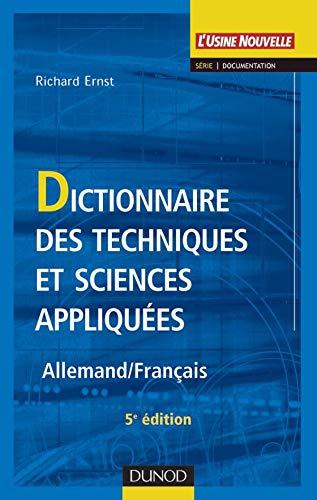 9782100075218: Dictionnaire des techniques et sciences appliquées : Allemand - Français